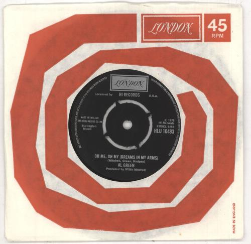 """Al Green Oh Me Oh My (Dreams In My Arms) 7"""" vinyl single (7 inch record) UK AEE07OH740976"""