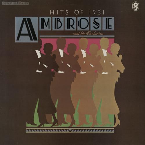 Ambrose And His Orchestra Hits Of 1931 vinyl LP album (LP record) UK 1AOLPHI566919