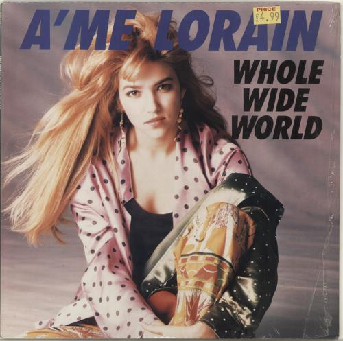 "A'Me Lorain Whole Wide World 12"" vinyl single (12 inch record / Maxi-single) US AME12WH703888"