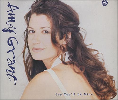 "Amy Grant Say You'll Be Mine CD single (CD5 / 5"") UK GRAC5SA33576"