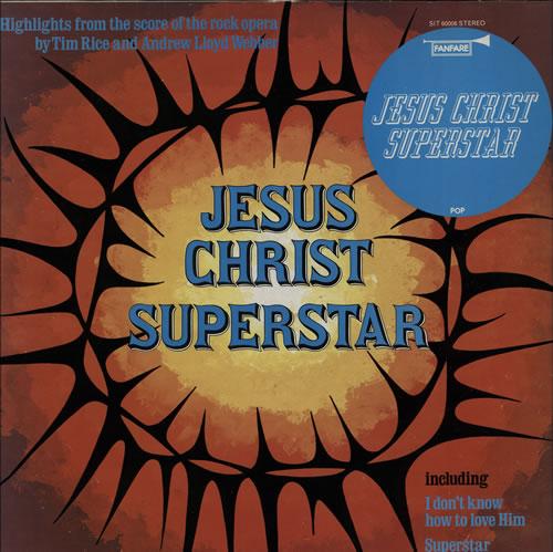 Andrew Lloyd Webber & Tim Rice Jesus Christ Superstar vinyl LP album (LP record) UK A6HLPJE577872