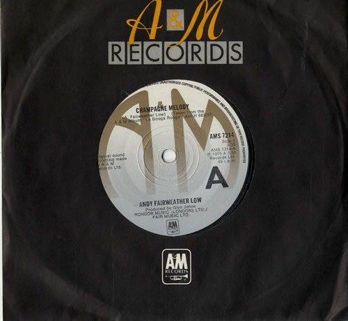 "Andy Fairweather-Low Champagne Melody 7"" vinyl single (7 inch record) UK AFL07CH600682"