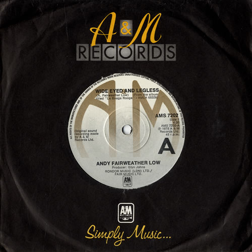 """Andy Fairweather-Low Wide Eyed And Legless 7"""" vinyl single (7 inch record) UK AFL07WI564160"""