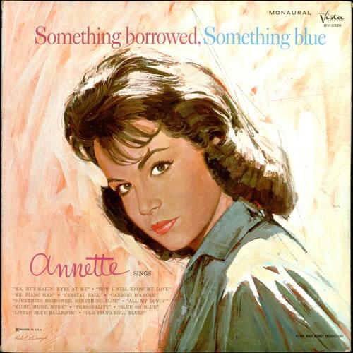 Annette Funicello Something Borrowed, Something Blue vinyl LP album (LP record) US AO5LPSO529693