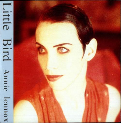"Annie Lennox Little Bird 7"" vinyl single (7 inch record) UK ANN07LI40689"