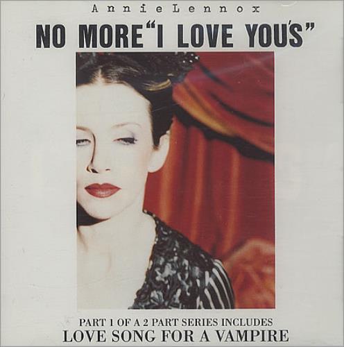 """Annie Lennox No More I Love You - CD1 CD single (CD5 / 5"""") UK ANNC5NO109740"""