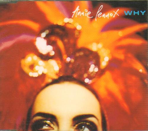 "Annie Lennox Why CD single (CD5 / 5"") UK ANNC5WH163073"