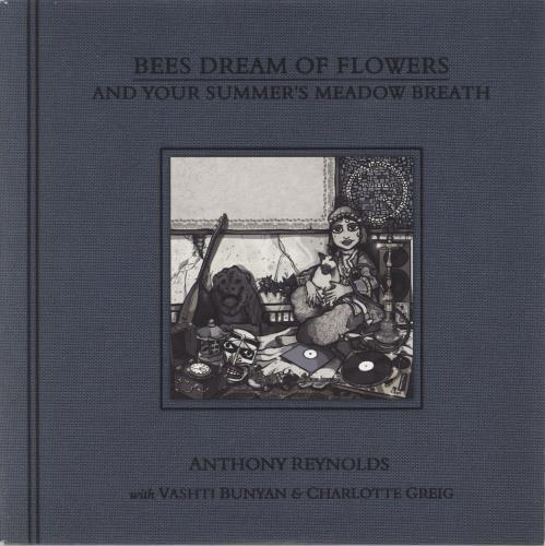 """Anthony Reynolds Bees Dream Of Flowers And Your Summer's Meadow Breath 7"""" vinyl single (7 inch record) UK ZN207BE716899"""