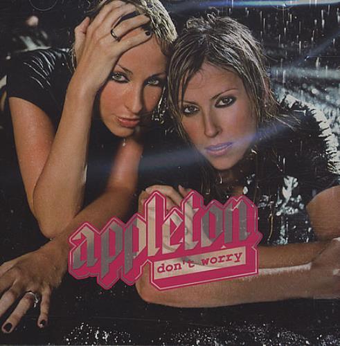 """Appleton Don't Worry CD single (CD5 / 5"""") UK N&NC5DO405984"""