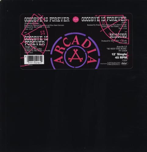 "Arcadia Goodbye Is Forever 12"" vinyl single (12 inch record / Maxi-single) US ARC12GO261417"