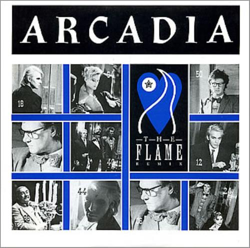 "Arcadia The Flame 7"" vinyl single (7 inch record) UK ARC07TH35108"