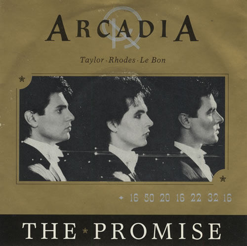 "Arcadia The Promise 7"" vinyl single (7 inch record) UK ARC07TH31057"