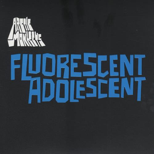 "Arctic Monkeys Fluorescent Adolescent 7"" vinyl single (7 inch record) UK MEO07FL406731"