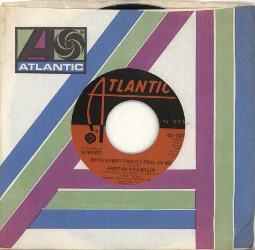 """Aretha Franklin With Everything I Feel In Me 7"""" vinyl single (7 inch record) US ARE07WI702219"""