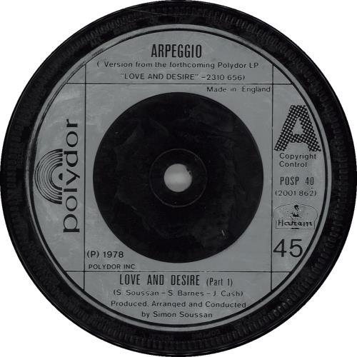 """Arpeggio Love And Desire 7"""" vinyl single (7 inch record) UK A1X07LO663896"""