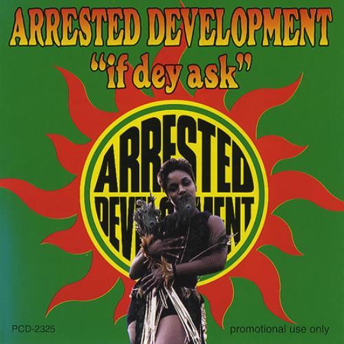 "Arrested Development If Dey Ask CD single (CD5 / 5"") Japanese ARRC5IF168207"