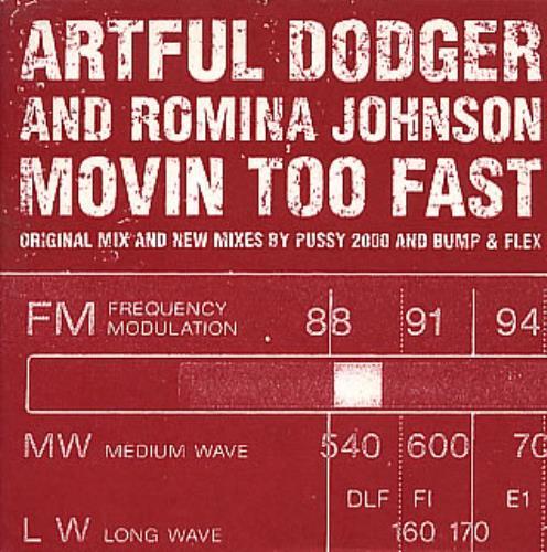 "Artful Dodger Movin Too Fast CD single (CD5 / 5"") UK ATDC5MO168023"