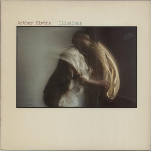Arthur Blythe Illusions vinyl LP album (LP record) US 1ABLPIL682629