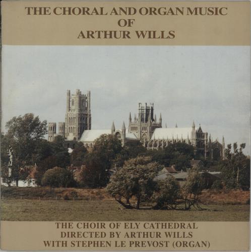 Arthur Wills The Choral And Organ Music Of Arthur Wills vinyl LP album (LP record) UK IY9LPTH660226