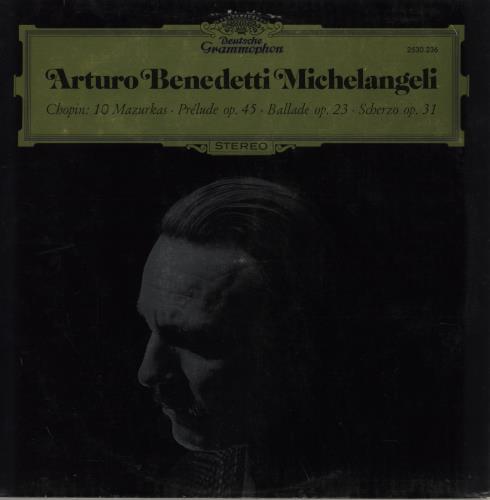 Arturo Benedetti Michelangeli Chopin: 10 Mazurkas, Prelude Op. 45, Ballade Op. 23 & Scherzo Op. 31 vinyl LP album (LP record) German A32LPCH536706