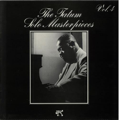 Art Tatum The Tatum Solo Masterpieces Vol. 4 vinyl LP album (LP record) UK AT4LPTH641213