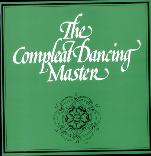 Ashley Hutchings The Compleat Dancing Master vinyl LP album (LP record) UK AJ3LPTH512930