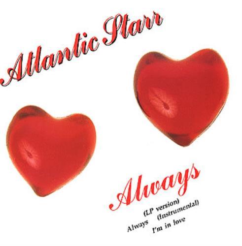 "Atlantic Starr Always 12"" vinyl single (12 inch record / Maxi-single) UK ATL12AL297764"