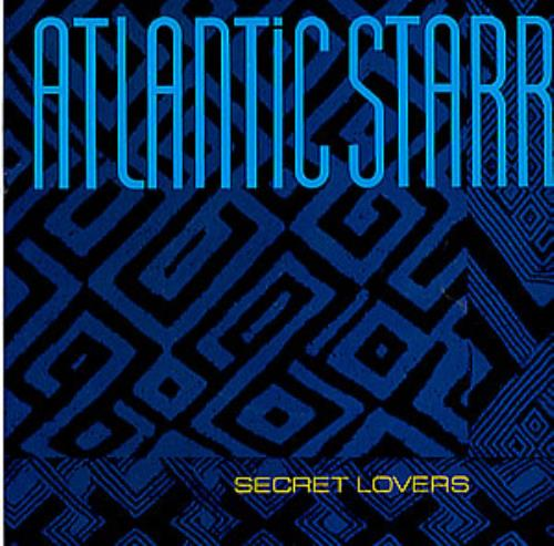 "Atlantic Starr Secret Lovers - Injection Labels + Title Sleeve 7"" vinyl single (7 inch record) UK ATL07SE299116"