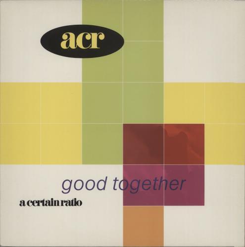 A Certain Ratio Good Together vinyl LP album (LP record) UK CTRLPGO671647