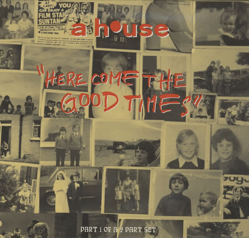 "A House Here Come The Good Times - Part One CD single (CD5 / 5"") UK A-HC5HE432146"