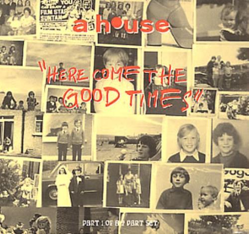 A House Here Come The Good Times 2-CD single set (Double CD single) UK A-H2SHE340634