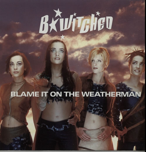 """B*Witched Blame It On The Weatherman CD single (CD5 / 5"""") US B54C5BL143946"""