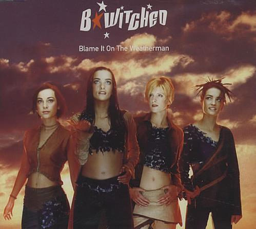 "B*Witched Blame It On The Weatherman CD single (CD5 / 5"") UK B54C5BL401461"