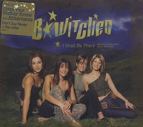 "B*Witched I Shall Be There CD single (CD5 / 5"") UK B54C5IS401491"