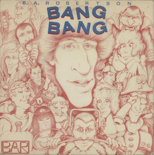 """B. A. Robertson Bang Bang 7"""" vinyl single (7 inch record) UK BC807BA318975"""