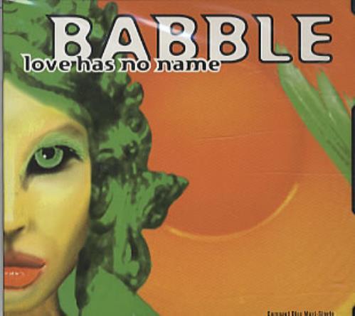 "Babble Love Has No Name CD single (CD5 / 5"") US BABC5LO66612"