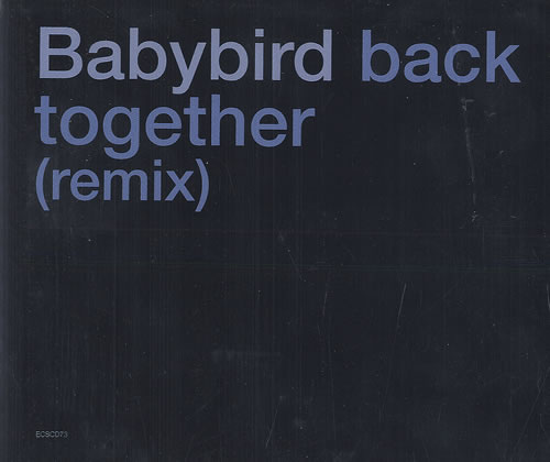 "Babybird Back Together - Remix CD single (CD5 / 5"") UK BYBC5BA163414"