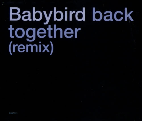 Babybird Back Together 2-CD single set (Double CD single) UK BYB2SBA533590