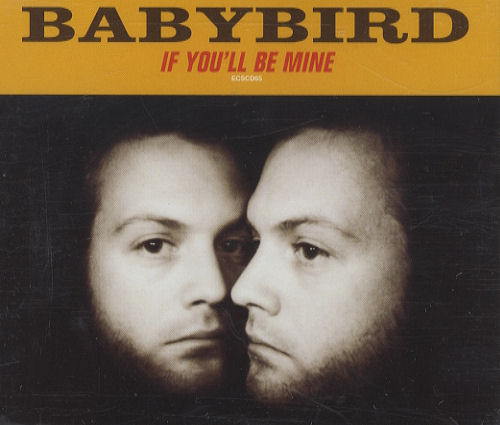 "Babybird If You'll Be Mine CD single (CD5 / 5"") UK BYBC5IF165230"