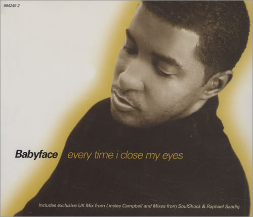 "Babyface Every Time I Close My Eyes CD single (CD5 / 5"") UK BAFC5EV434591"
