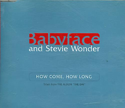 "Babyface How Come, How Long CD single (CD5 / 5"") UK BAFC5HO292716"