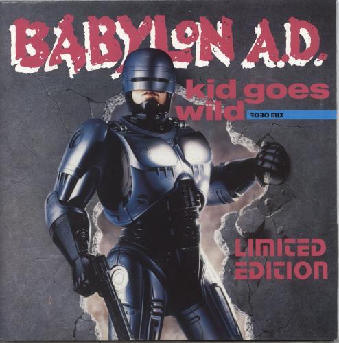 "Babylon A.D. Kid Goes Wild - Poster Sleeve 7"" vinyl single (7 inch record) UK C8C07KI708175"