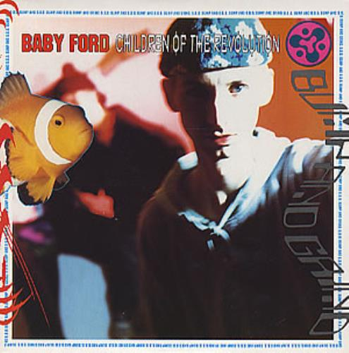 "Baby Ford Children Of The Revolution 7"" vinyl single (7 inch record) UK BBF07CH301696"