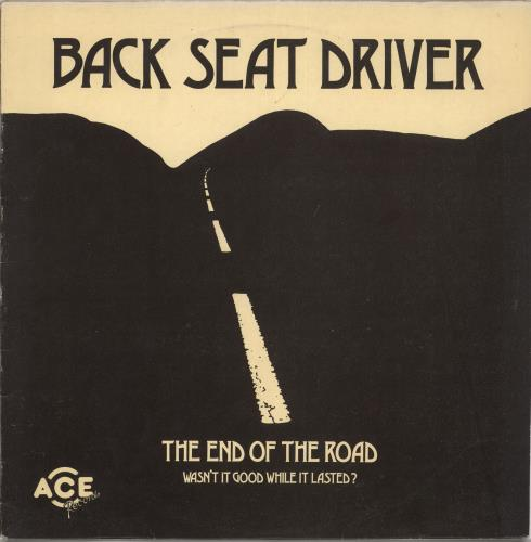 Back Seat Driver The End Of The Road - Autographed vinyl LP album (LP record) UK E-ELPTH734034