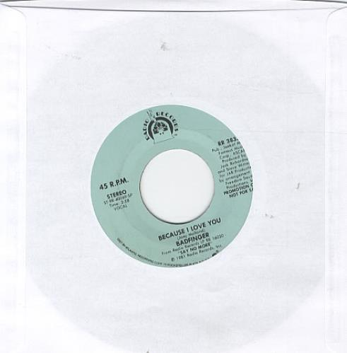 """Badfinger Because I Love You 7"""" vinyl single (7 inch record) US BDF07BE206635"""