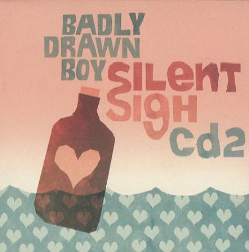 "Badly Drawn Boy Silent Sigh - Part 2 CD single (CD5 / 5"") UK BDWC5SI442639"