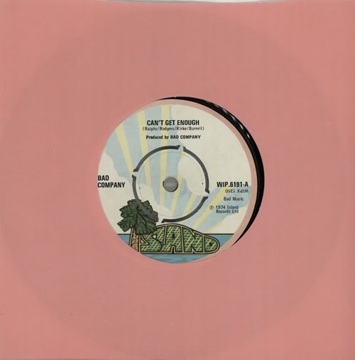 "Bad Company Can't Get Enough - 4pr 7"" vinyl single (7 inch record) UK BCO07CA581167"