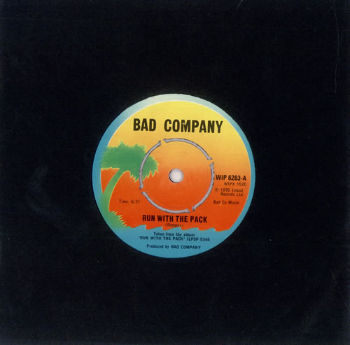 """Bad Company Run With The Pack 7"""" vinyl single (7 inch record) UK BCO07RU493873"""