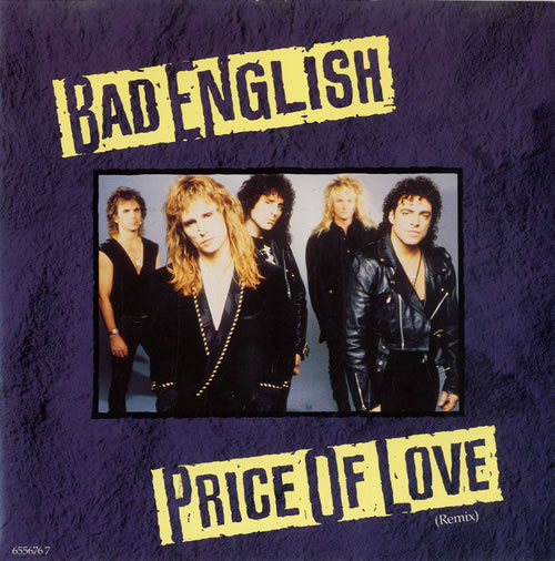 Bad English Price Of Love Uk 7 Quot Vinyl Single 7 Inch