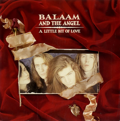 "Balaam And The Angel A Little Bit Of Love 7"" vinyl single (7 inch record) UK BAA07AL627410"